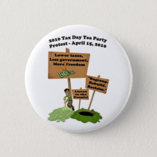 Steuer-Tagestee-Party-Protest-Knopf Runder Button 5,7 Cm