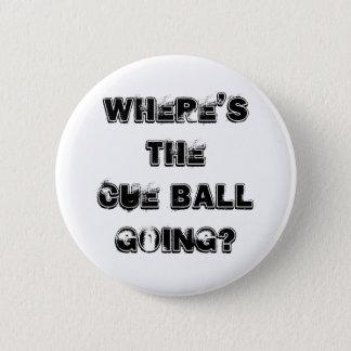 Stichwort-Ballsnooker-Zitat-Abzeichen Runder Button 5,1 Cm