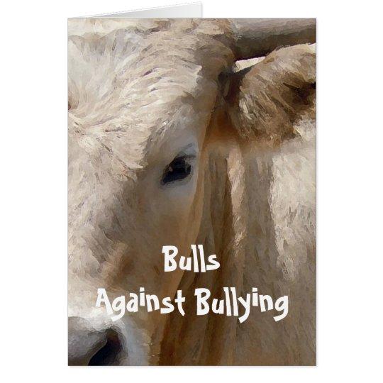 Stiere gegen die Einschüchterung von #5 von 7 Grußkarte