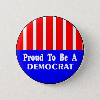 Stolz, ein Demokrat-Knopf zu sein Runder Button 5,1 Cm