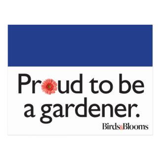 Stolz, ein Gärtner zu sein Postkarte