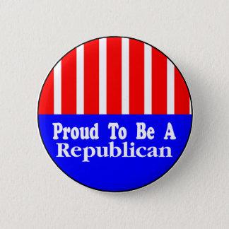 Stolz, ein republikanischer Knopf zu sein Runder Button 5,7 Cm