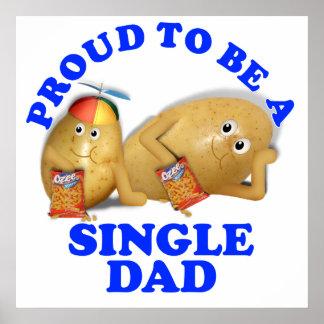 Stolz, ein Single-Vati zu sein - Vater-u. Poster