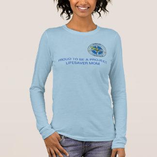 Stolz, eine Projekt-Lebensretter-Mamma zu sein Langarm T-Shirt