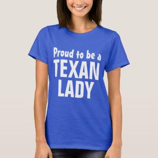 Stolz, eine Texandame zu sein T-Shirt