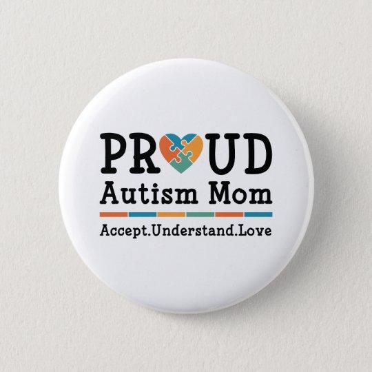 Stolze Autismus-Mamma Runder Button 5,1 Cm
