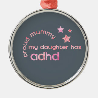 Stolze Mama meine Tochter hat ADHD Silbernes Ornament