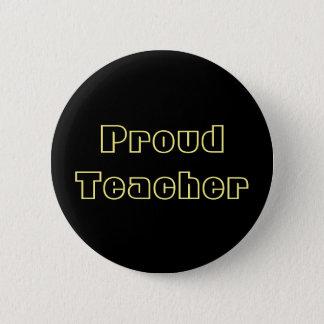 Stolzer Lehrerknopf Runder Button 5,7 Cm