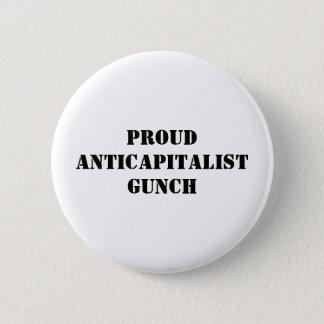 Stolzes Anticapitalist Gunch Runder Button 5,7 Cm