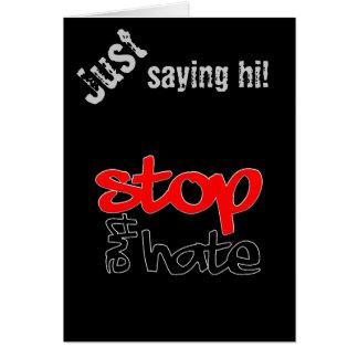 Stoppen Sie den Hass Karte
