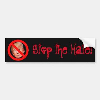 """""""Stoppen Sie den Hass!"""" Trumpf muss gehen Autoaufkleber"""