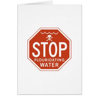 STOPPEN Sie FLUORIDATING WASSER - Fluorid/Aktivism Grußkarte