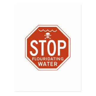 STOPPEN Sie FLUORIDATING WASSER - Postkarte