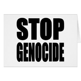 Stoppen Sie Genozid. Spead die Mitteilung Grußkarte