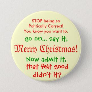 Stoppen Sie, PC für Weihnachten zu sein!! Runder Button 7,6 Cm