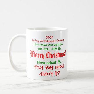 Stoppen Sie, PC für Weihnachten zu sein!! Kaffee Haferl