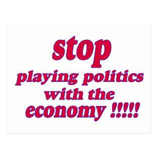 Stoppen Sie, Politik mit der Wirtschaft zu spielen Postkarte