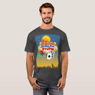 Stoppen Sie, unten auf dummem (dunklem) T - Shirt