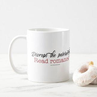 Stören Sie den Patriarchy. Lesen Sie Romance Tasse