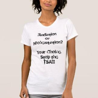 Strahlung oder Belästigung? T-Shirt