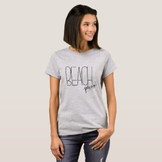 Strand bitte! T - Shirt
