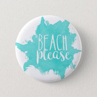 Strand-bitte Weiß Runder Button 5,1 Cm