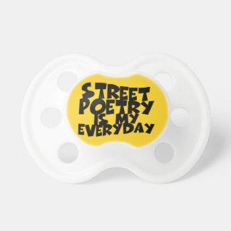 Straßen-Poesie ist mein tägliches Schnuller