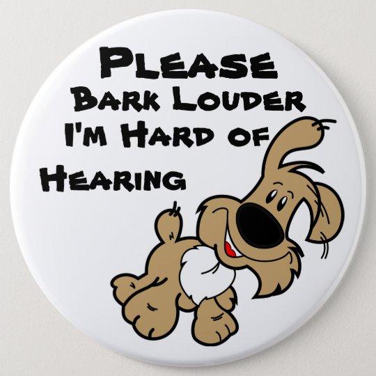 Streifen Sie bitte Louder mich sind hart von der Runder Button 15,3 Cm