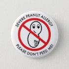 Strenger Erdnuss-Allergie-Knopf Runder Button 5,1 Cm