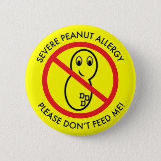 Strenger Erdnuss-Allergie-Knopf Runder Button 5,7 Cm