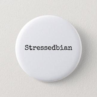 stressedbian runder button 5,7 cm