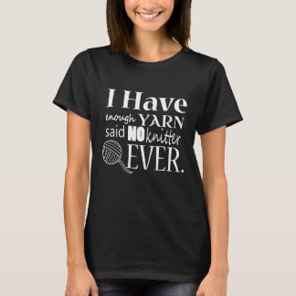 Stricken • Nicht genügend Garn-Handwerk {dunkel} T-Shirt
