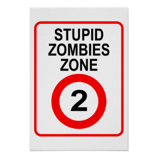 Stupid Zombies Zone Poster