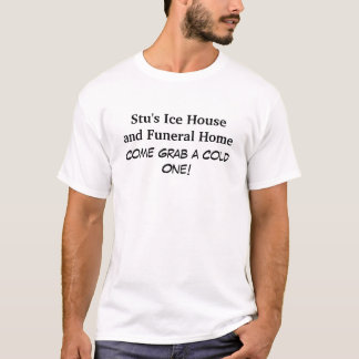 Stus Eis-Haus-und Begräbnis-Zuhause-grundlegender T-Shirt