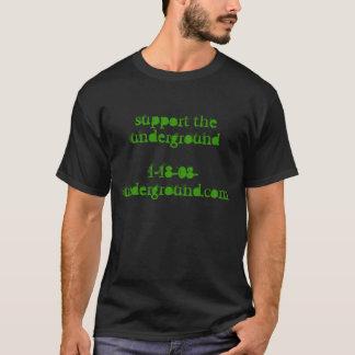 stützen Sie underground1-18-08-underground.com T-Shirt