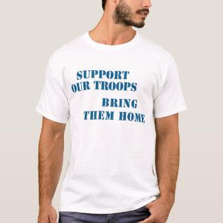 Stützen Sie unsere Truppen holen ihnen Zuhause T-Shirt