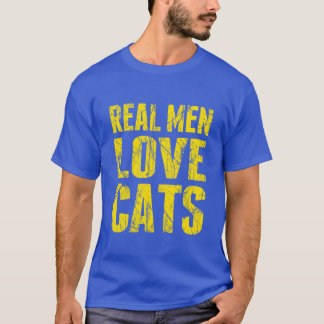 Style strident de vrais d'hommes chats d'amour t-shirt