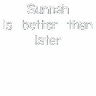 Sunnah ist besser als später Polo