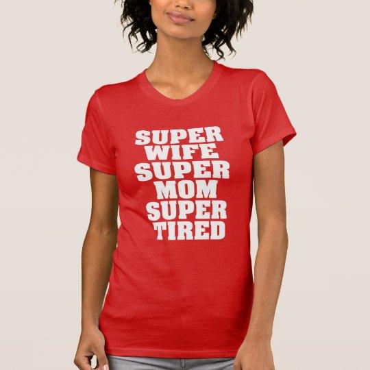 Super müdes lustiges Shirt der