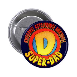 Superder vatertags-Knopf vati- Button