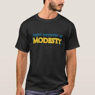 Superfantastisches an der Bescheidenheit T-Shirt
