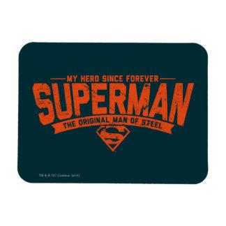 Supermann - mein Held seit für immer Magnet