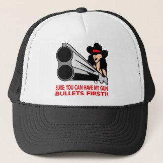 Sure können Sie meine Gewehr-Kugeln zuerst haben Truckerkappe