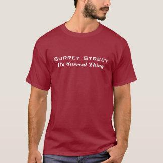 Surrey-Straße - es ist Surreal Sache (der T - T-Shirt