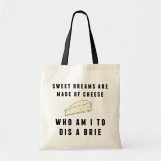 Süße Träume werden vom Käse gemacht Budget Stoffbeutel