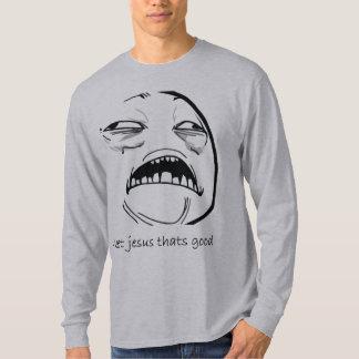 Süßer Jesus, der gut ist (Text) Tshirt