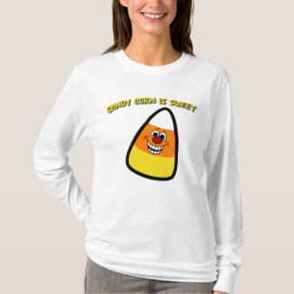 Süßigkeits-Mais ist süß T-Shirt