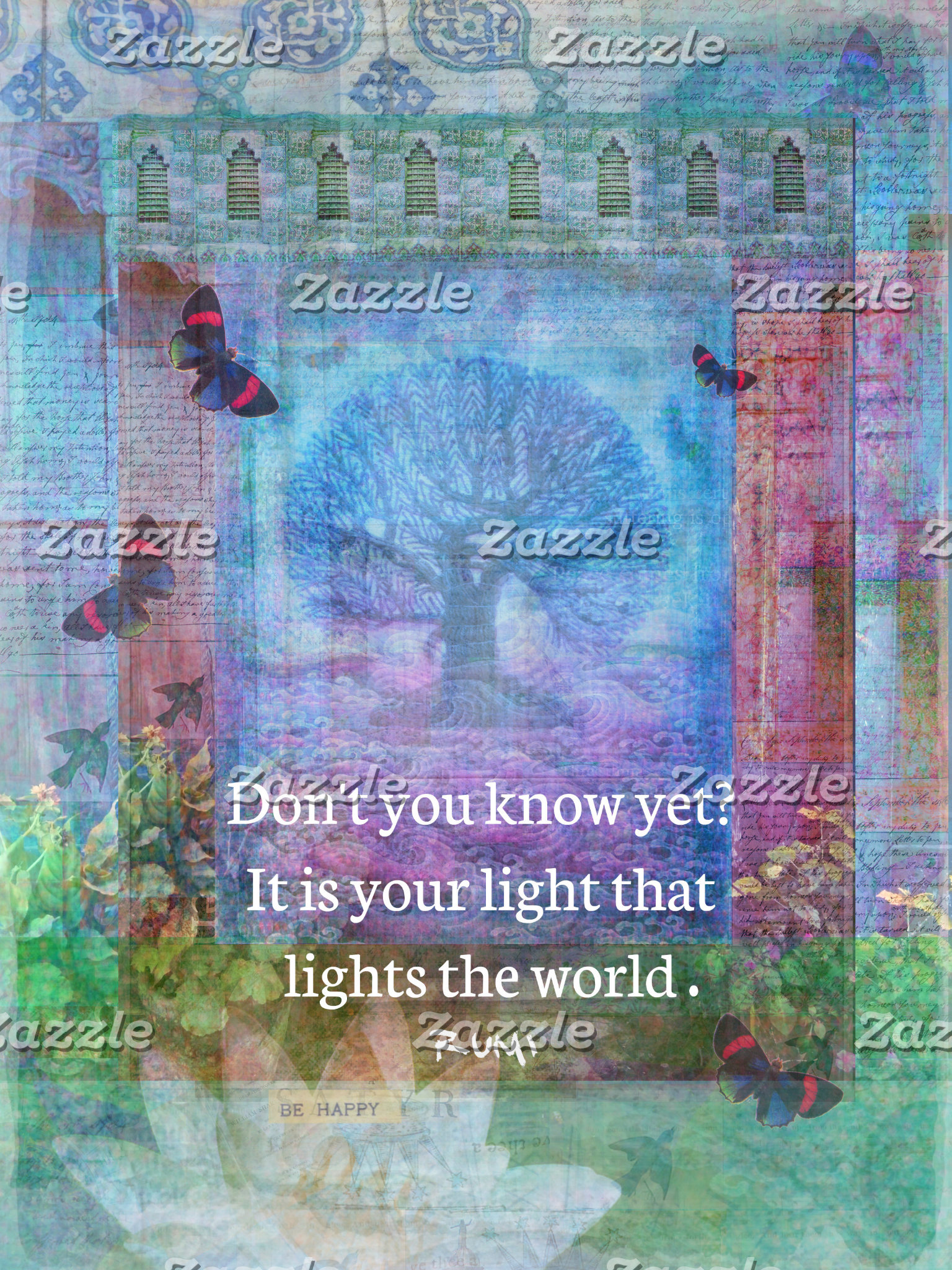 Don't you know yet? It is your light that lights t