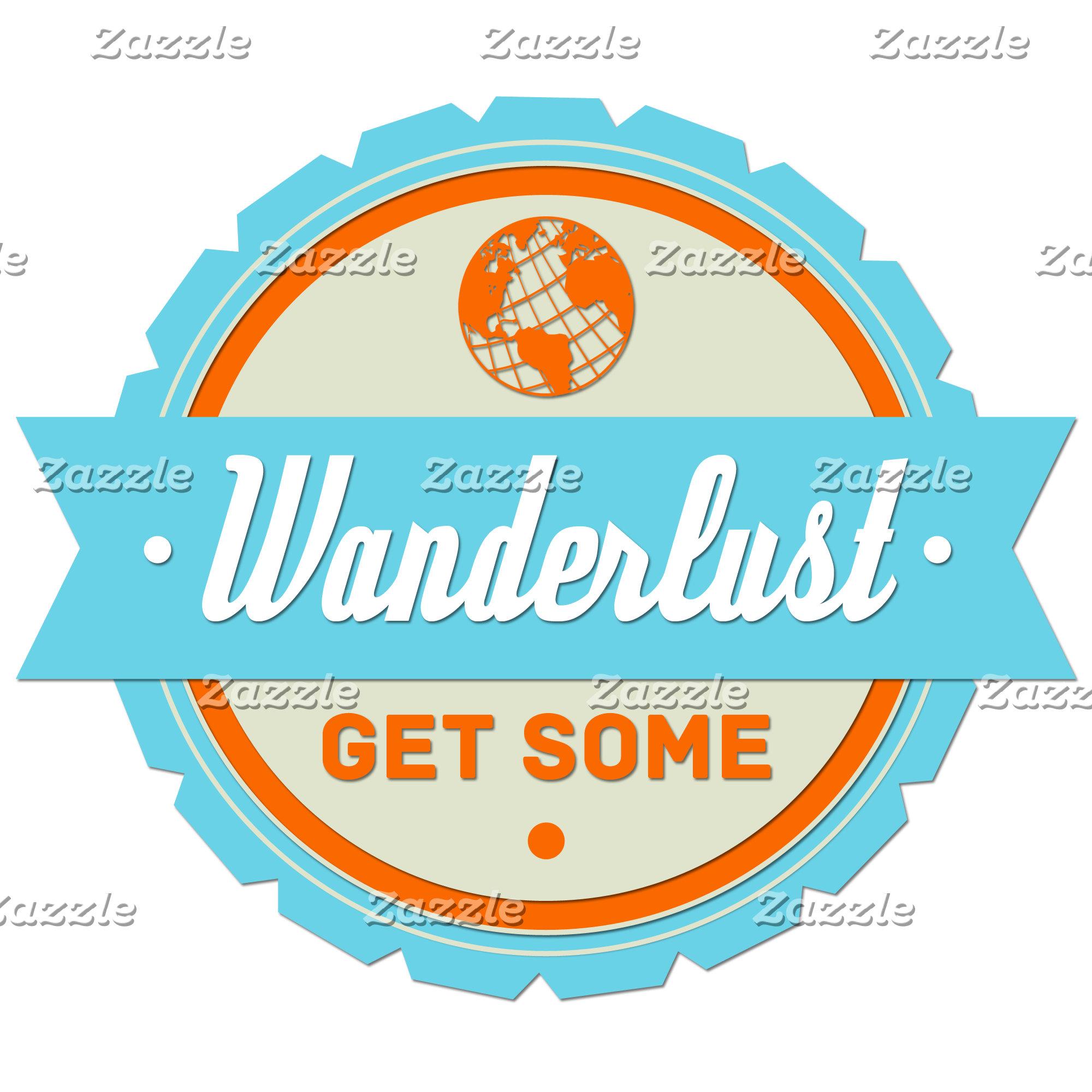 Wanderlust: Get Some