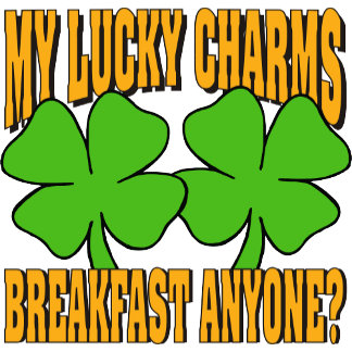 Funny My Lucky Charms T-Shirt Gifts Cards